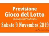 Previsione Lotto 9 Novembre 2019