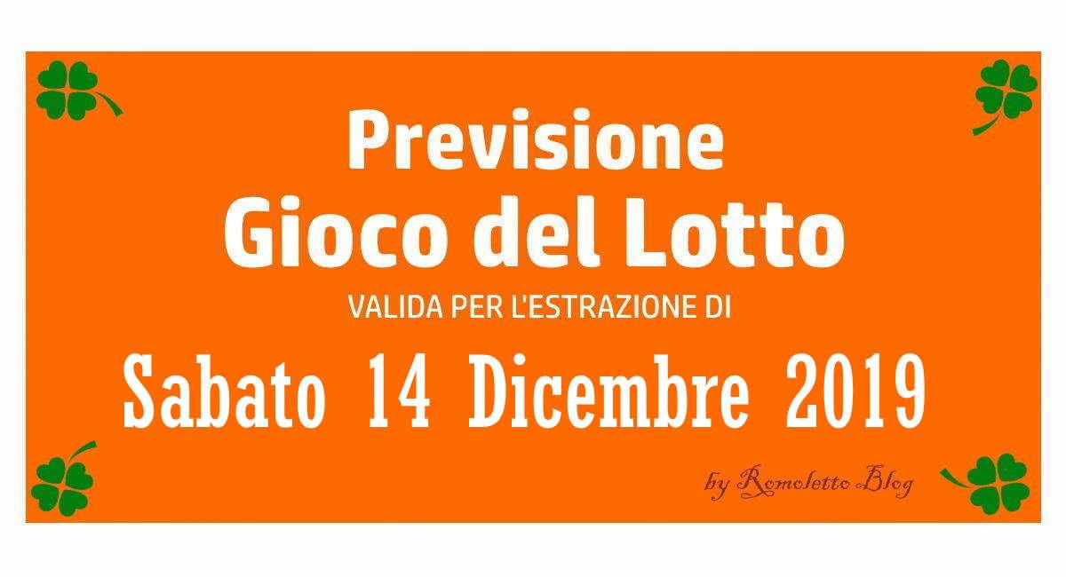 Previsione Lotto 14 Dicembre 2019