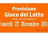 Previsione Lotto 27 Dicembre 2019