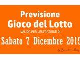 Previsione Lotto 7 Dicembre 2019