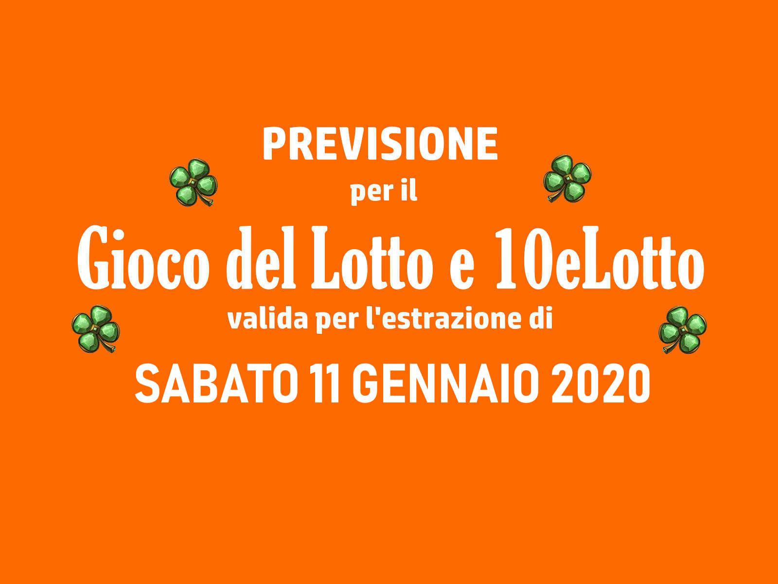 Previsione Lotto 11 Gennaio 2020
