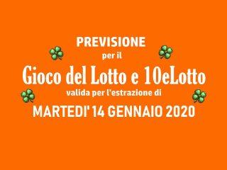 Previsione Lotto 14 Gennaio 2020