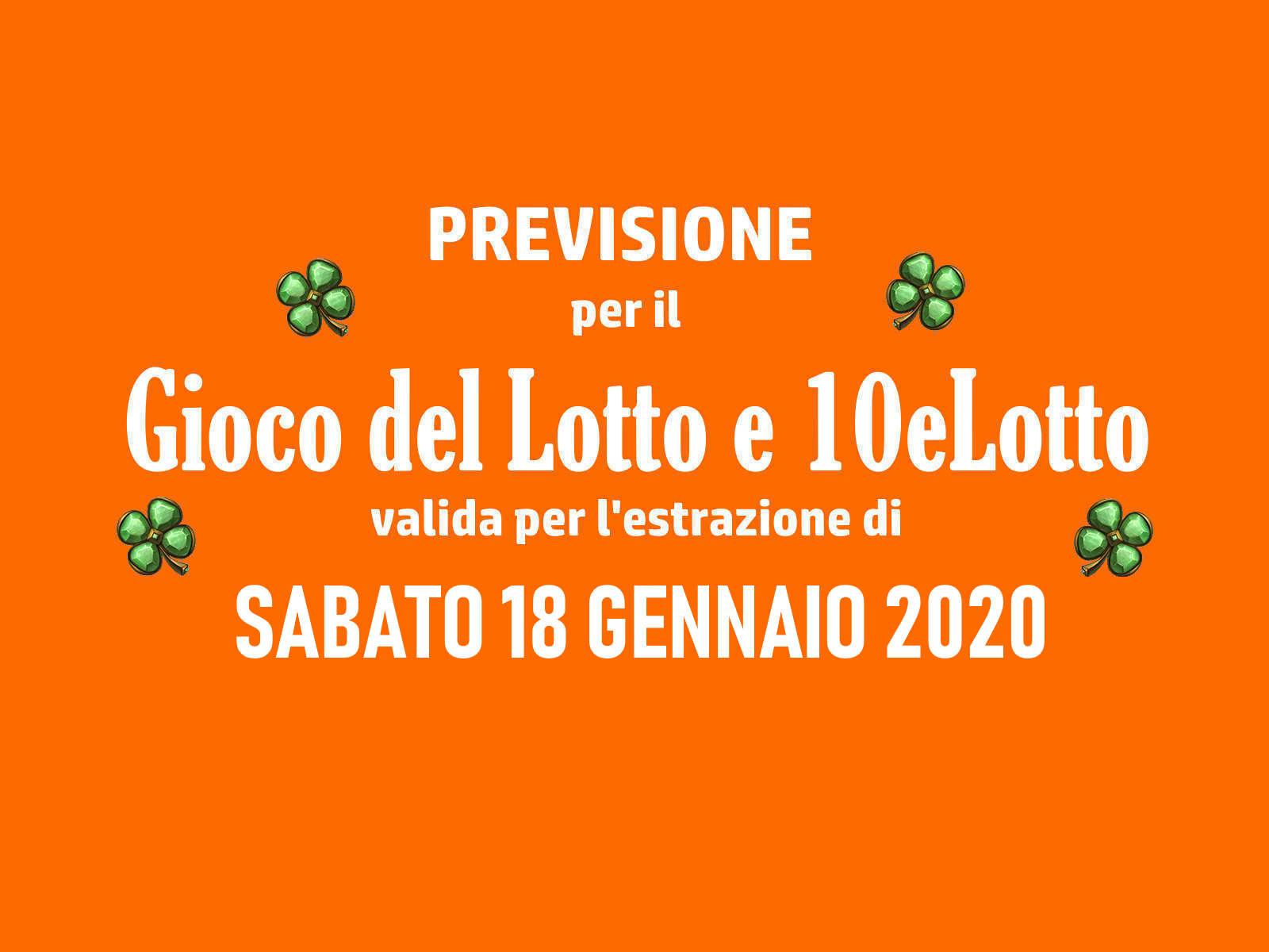 Previsione Lotto 18 Gennaio 2020