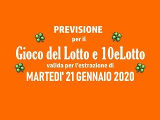 Previsione Lotto 21 Gennaio 2020