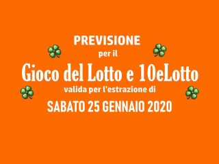 Previsione Lotto 25 Gennaio 2020