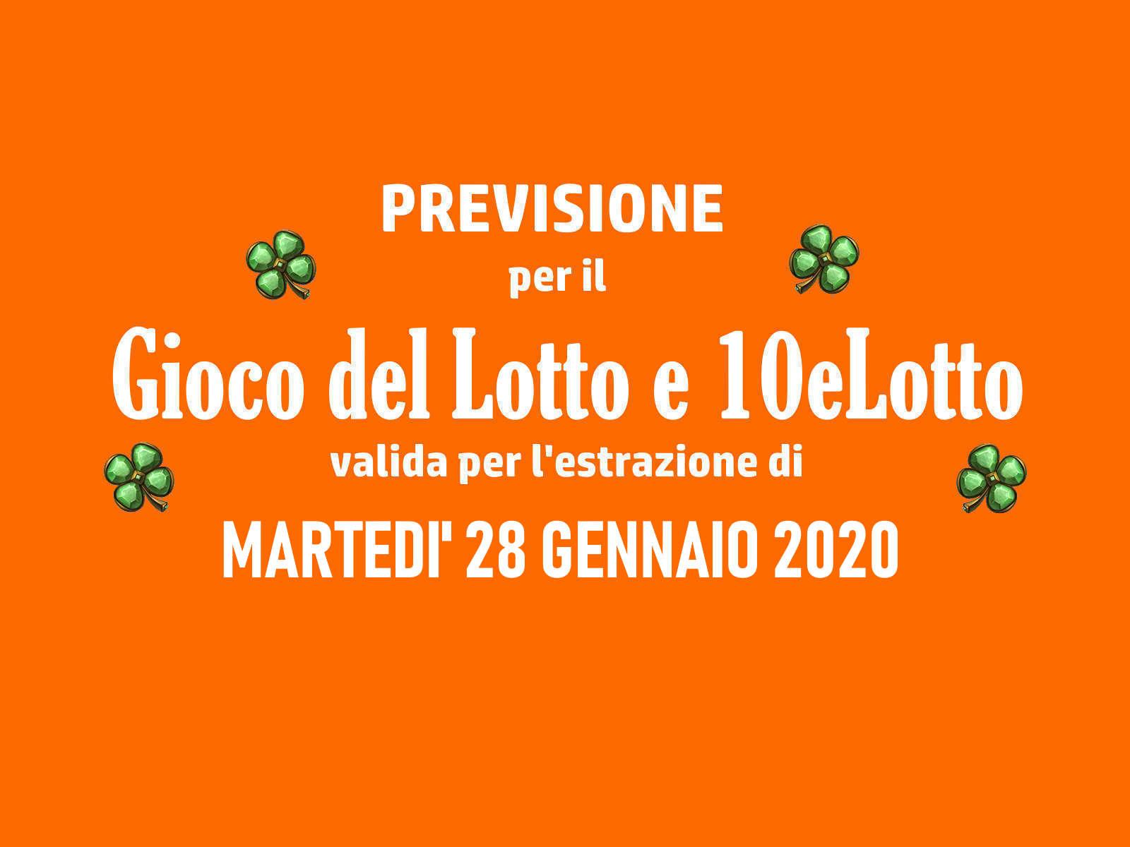Previsione Lotto 28 Gennaio 2020