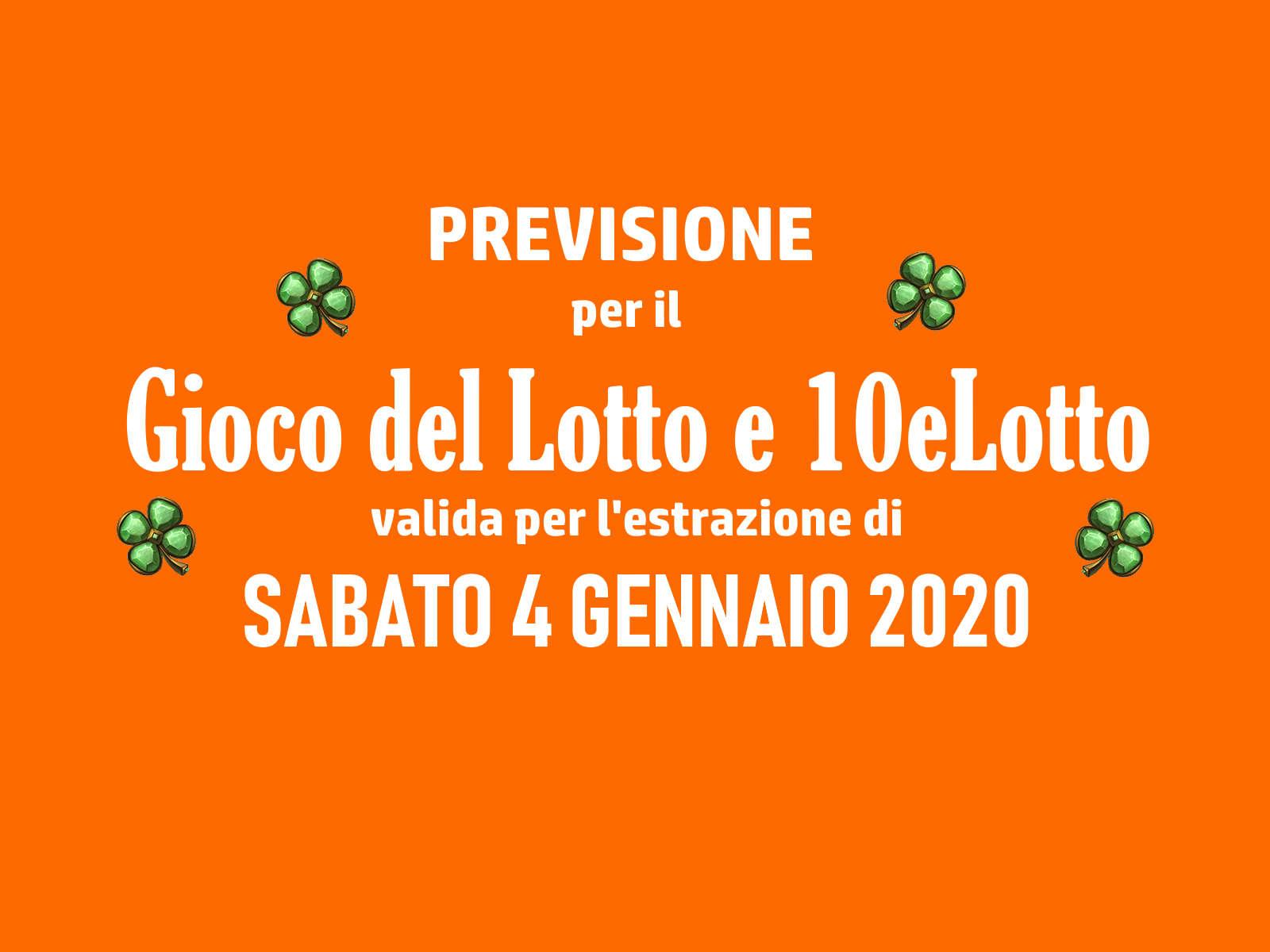 Previsione Lotto 4 Gennaio 2020