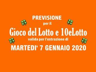 Previsione Lotto 7 Gennaio 2020