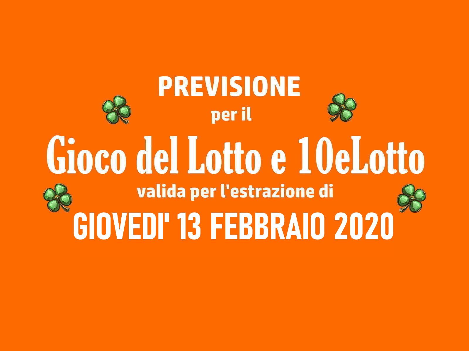 Previsione Lotto 13 Febbraio 2020