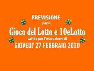 Previsione Lotto 27 Febbraio 2020
