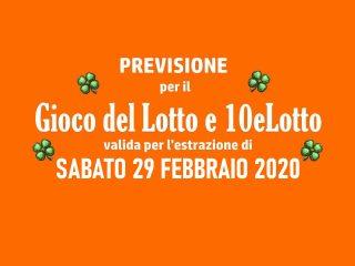 Previsione Lotto 29 Febbraio 2020