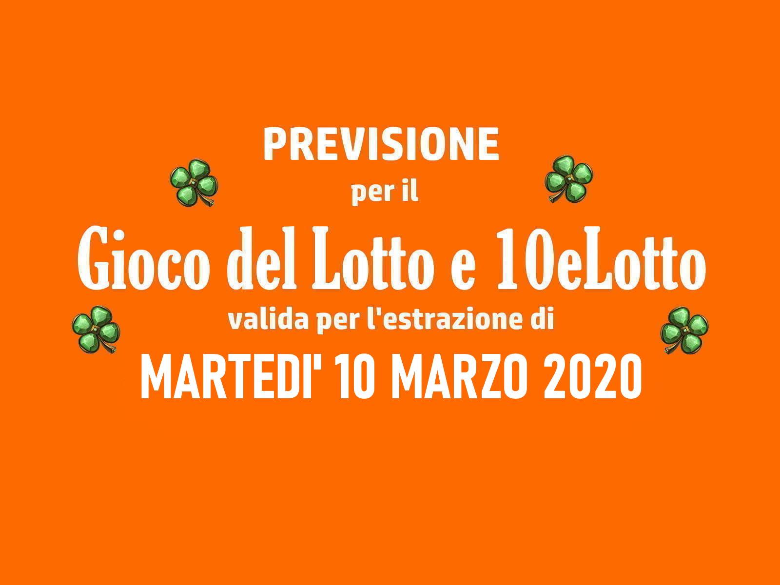 Previsione Lotto 10 Marzo 2020