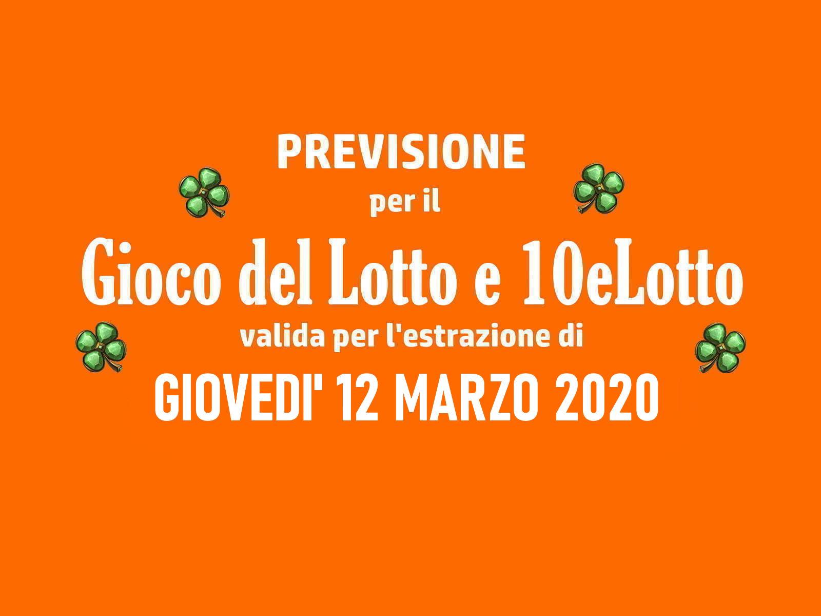 Previsione Lotto 12 Marzo 2020