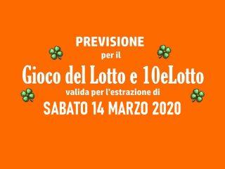 Previsione Lotto 14 Marzo 2020
