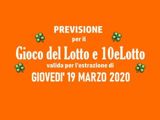 Previsione Lotto 19 Marzo 2020