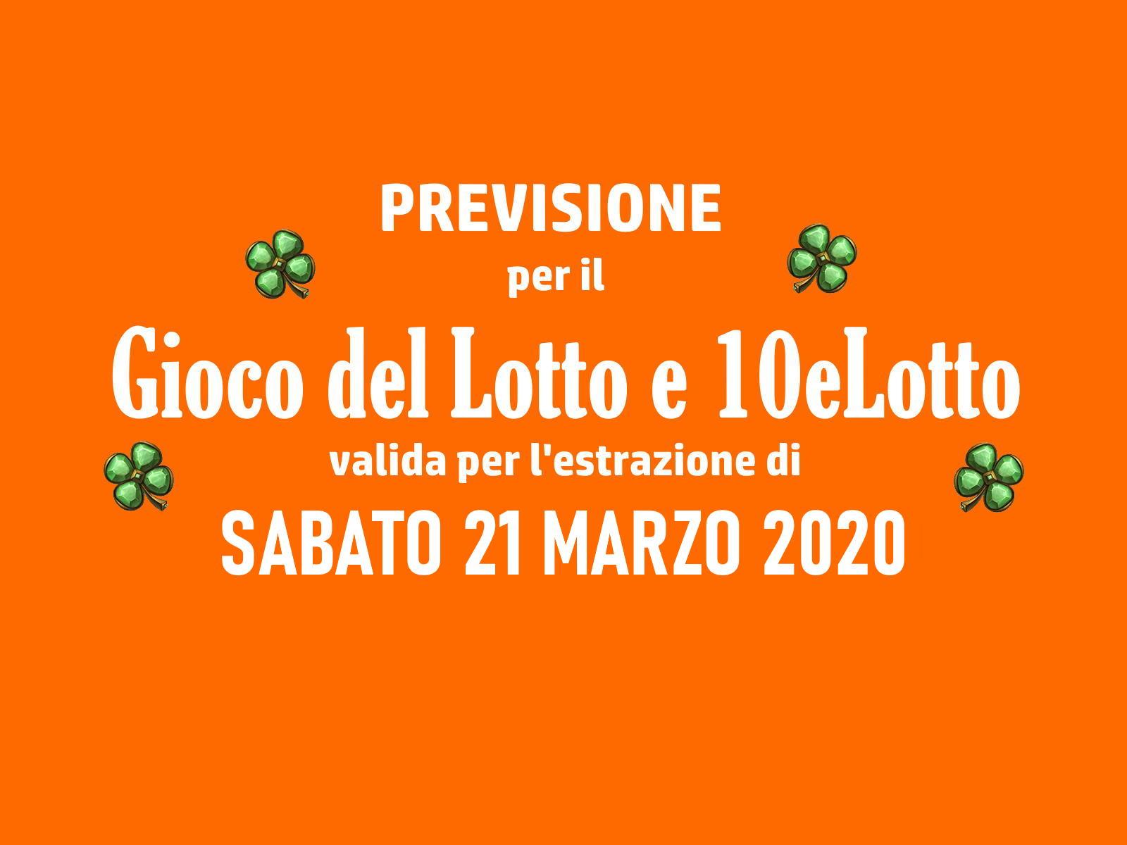 Previsione Lotto 21 Marzo 2020