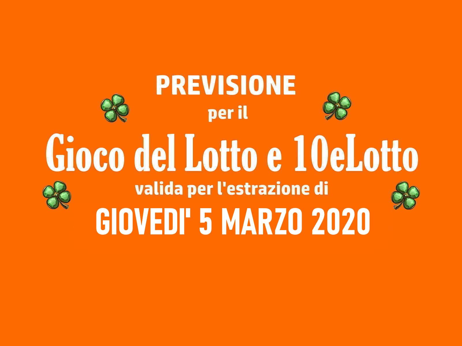 Previsione Lotto 5 Marzo 2020