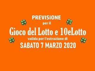 Previsione Lotto 7 Marzo 2020