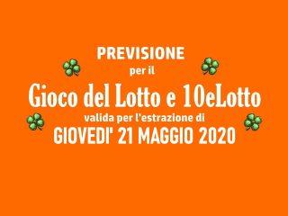 Previsione Lotto 21 Maggio 2020