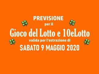 Previsione Lotto 9 Maggio 2020