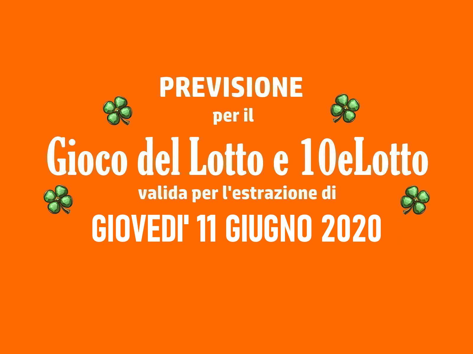 Previsione Lotto 11 Giugno 2020