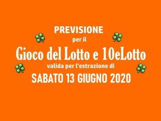 Previsione Lotto 13 Giugno 2020