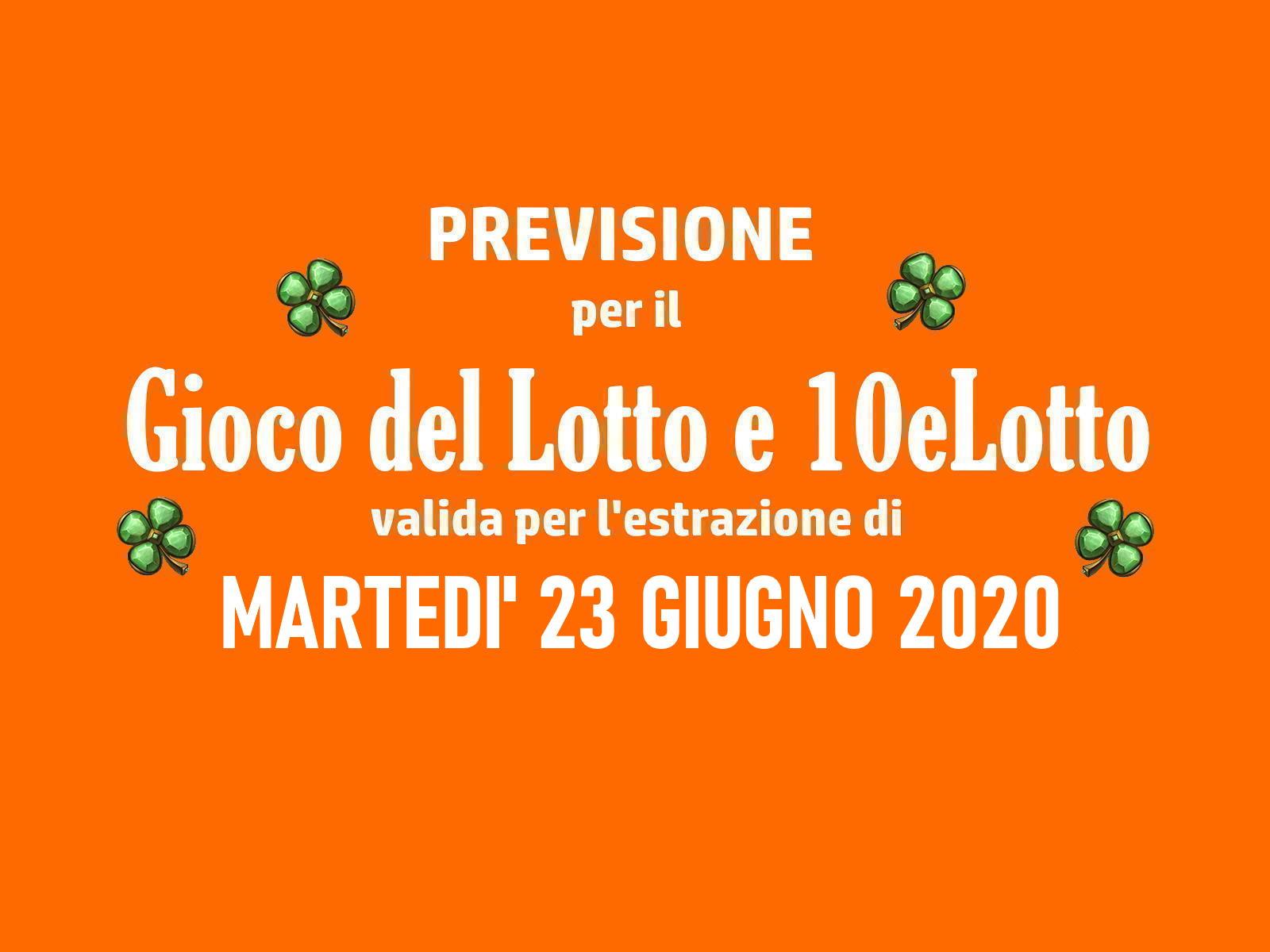 Previsione Lotto 23 Giugno 2020