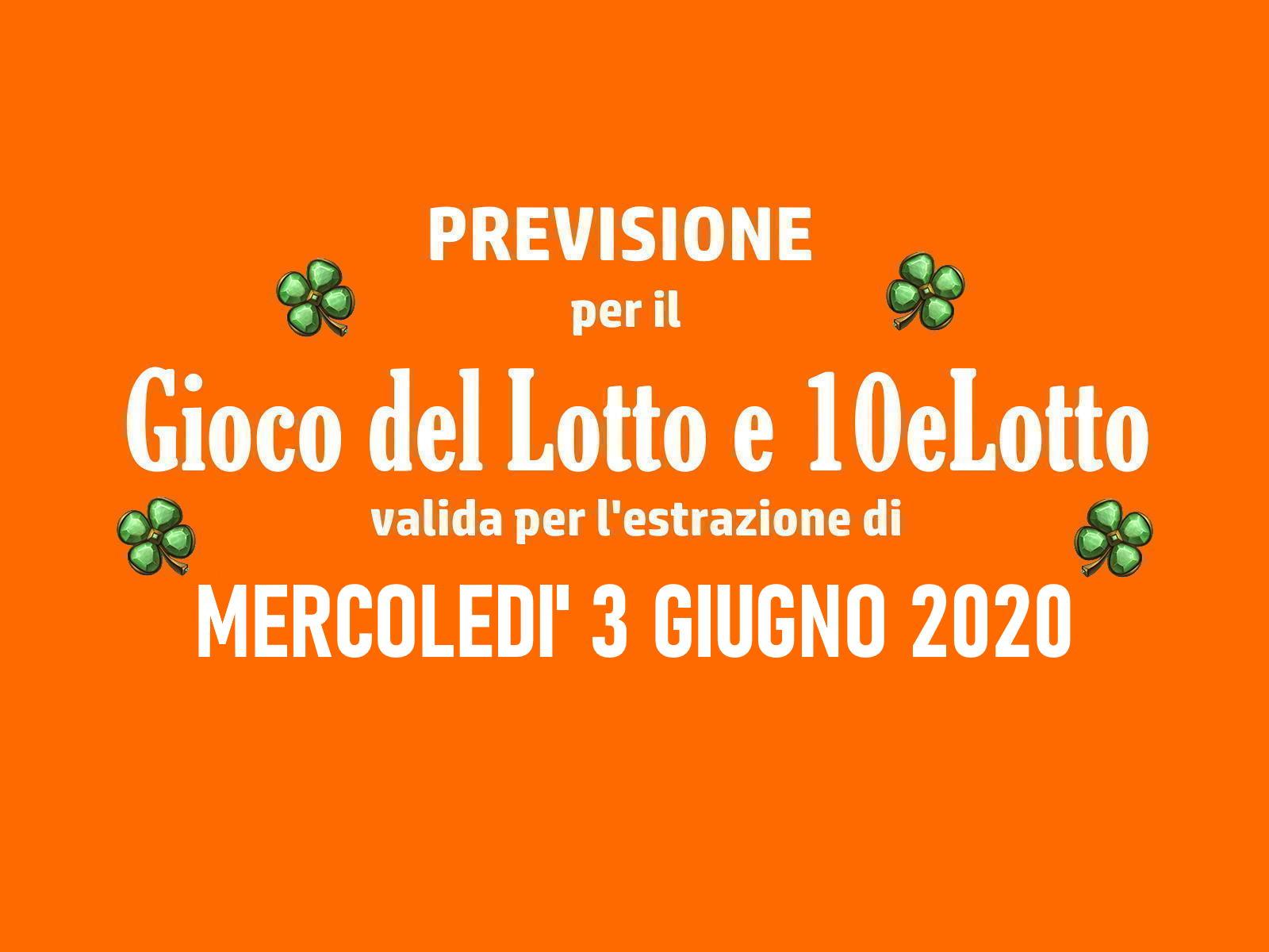 Previsione Lotto 3 Giugno 2020