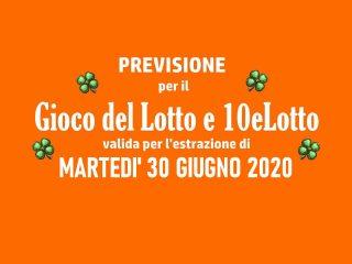Previsione Lotto 30 Giugno 2020