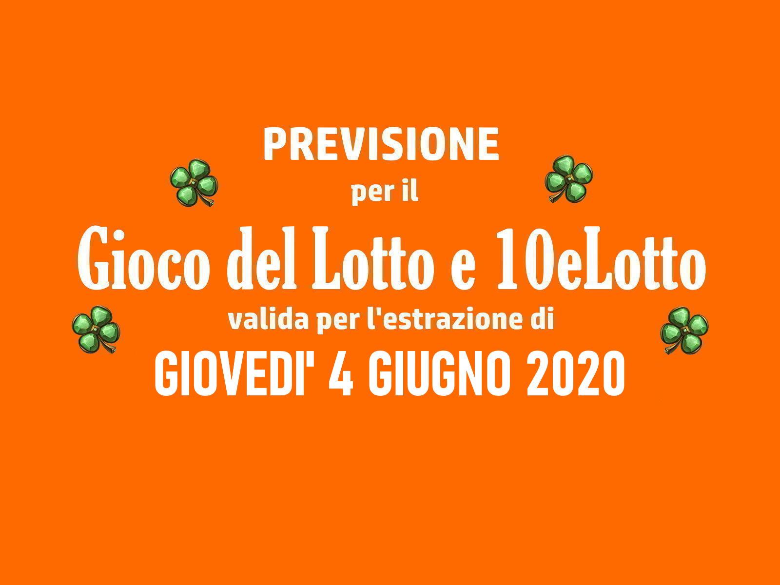 Previsione Lotto 4 Giugno 2020