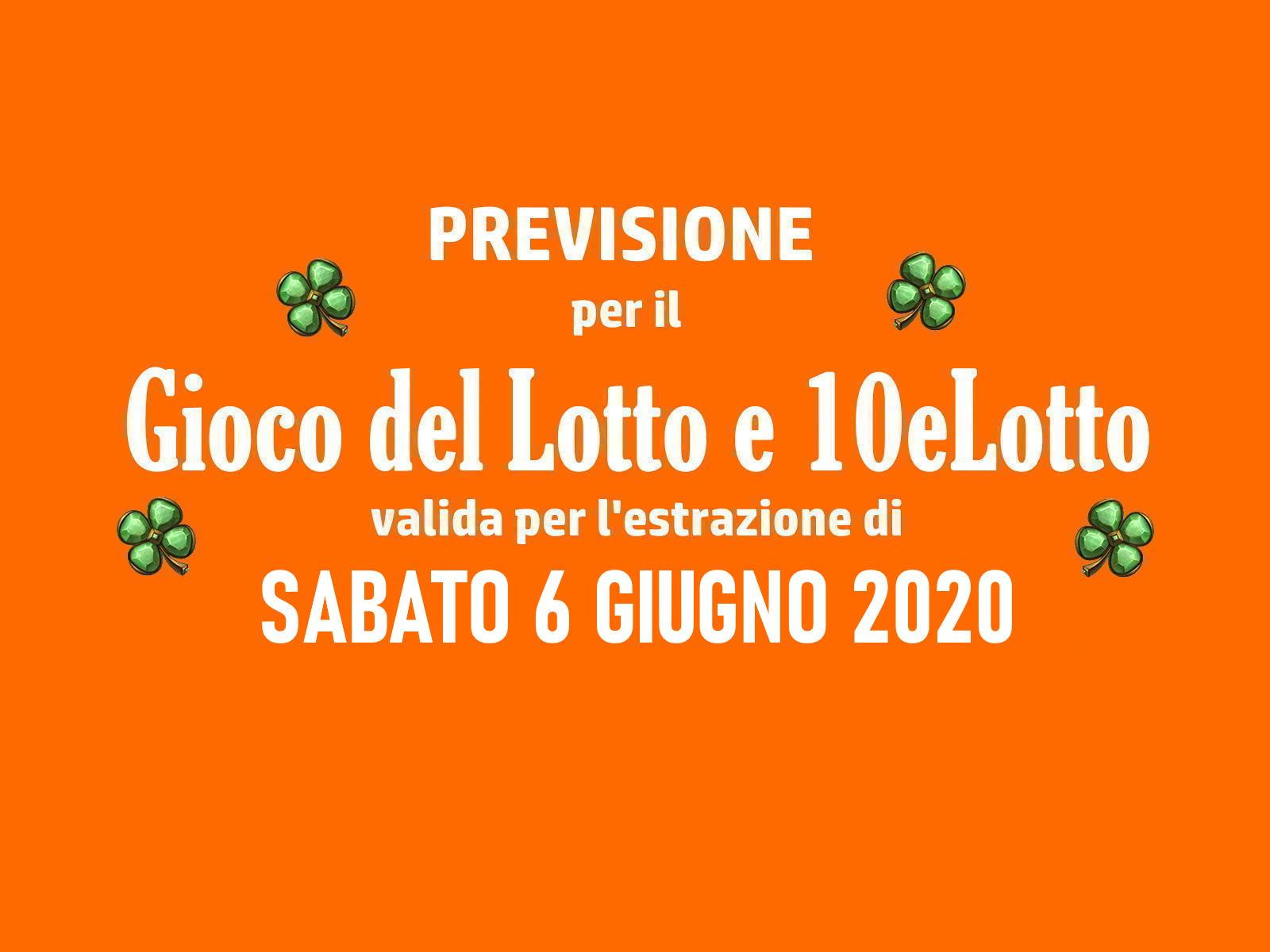 Previsione Lotto 6 Giugno 2020