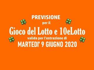 Previsione Lotto 9 Giugno 2020