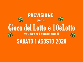 Previsione Lotto 1 Agosto 2020