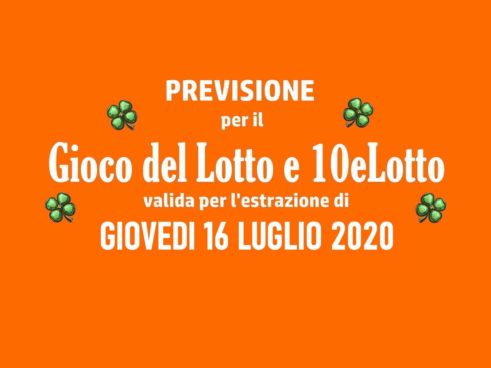 Previsione Lotto 16 Luglio 2020
