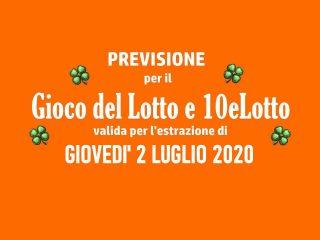 Previsione Lotto 2 Luglio 2020