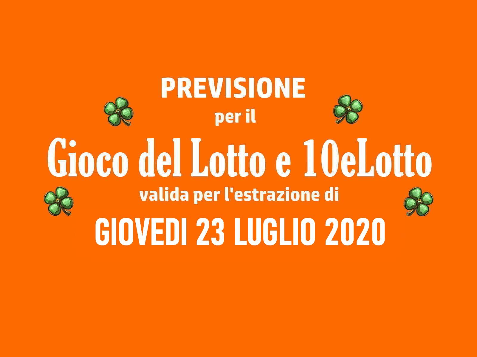 Previsione Lotto 23 Luglio 2020