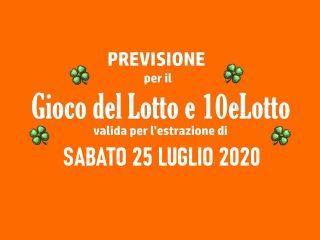 Previsione Lotto 25 Luglio 2020
