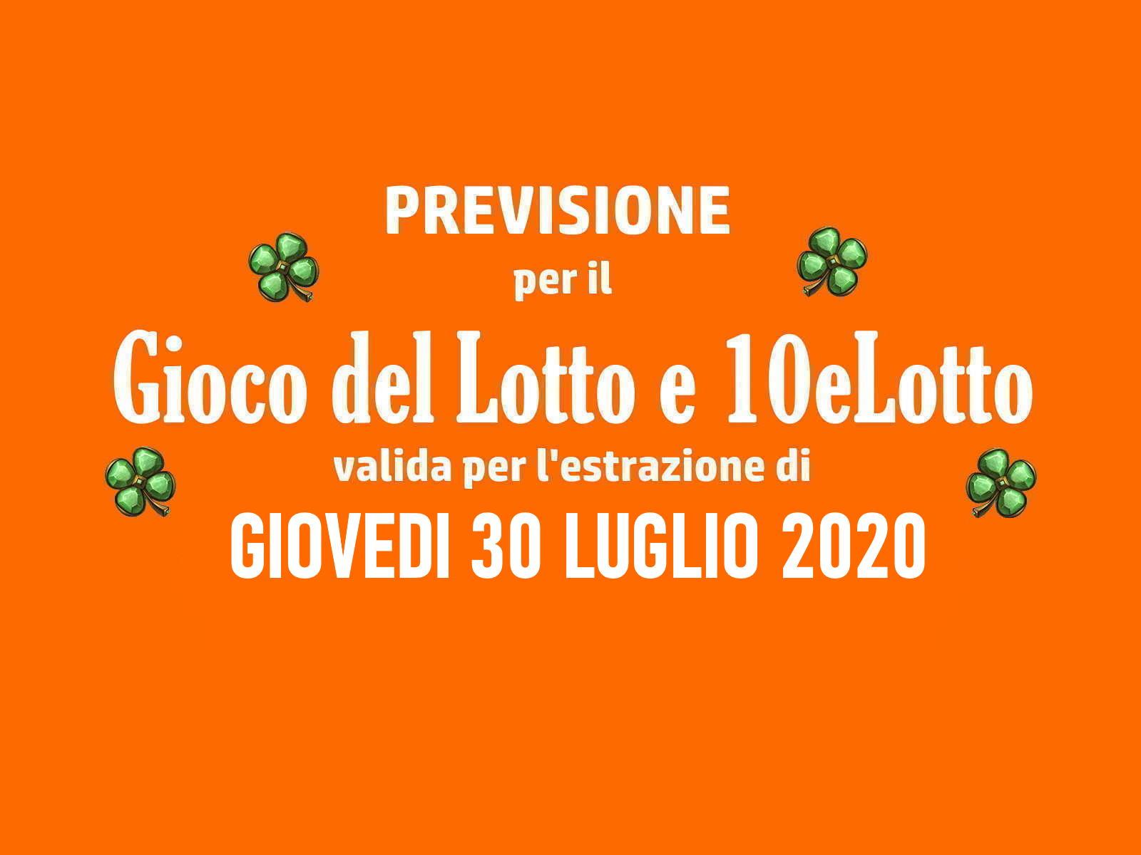 Previsione Lotto 30 Luglio 2020