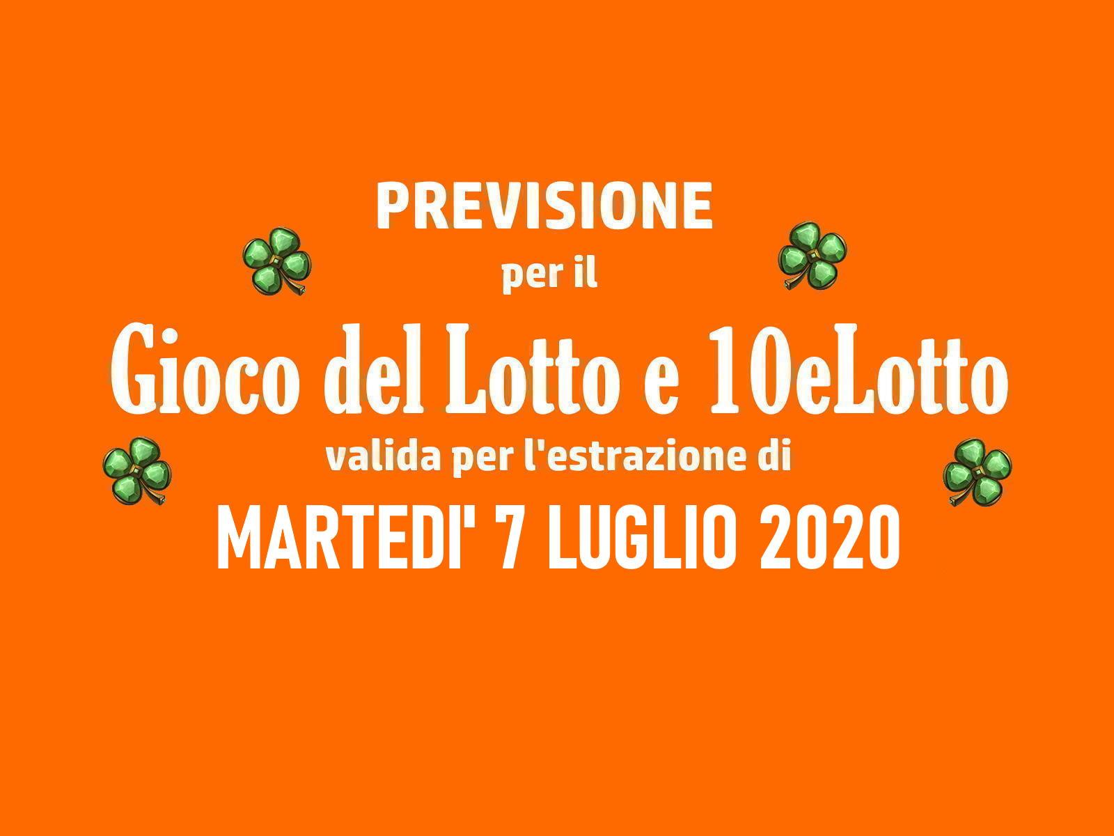 Previsione Lotto 7 Luglio 2020