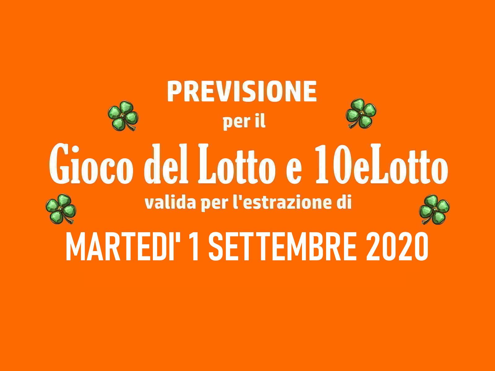Previsione Lotto 1 Settembre 2020