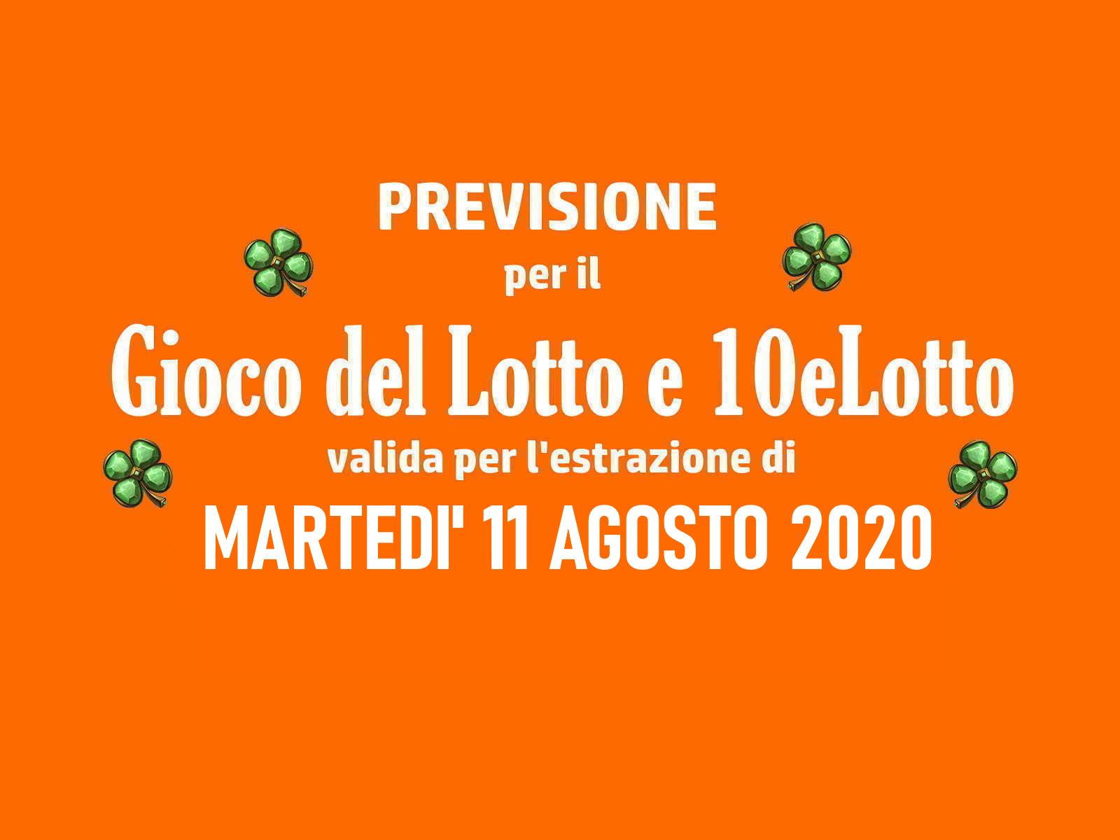 Previsione Lotto 11 Agosto 2020