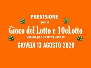 Previsione Lotto 13 Agosto 2020