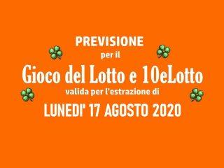 Previsione Lotto 17 Agosto 2020