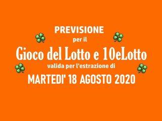 Previsione Lotto 18 Agosto 2020