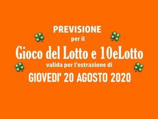 Previsione Lotto 20 Agosto 2020
