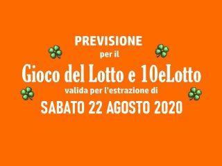 Previsione Lotto 22 Agosto 2020