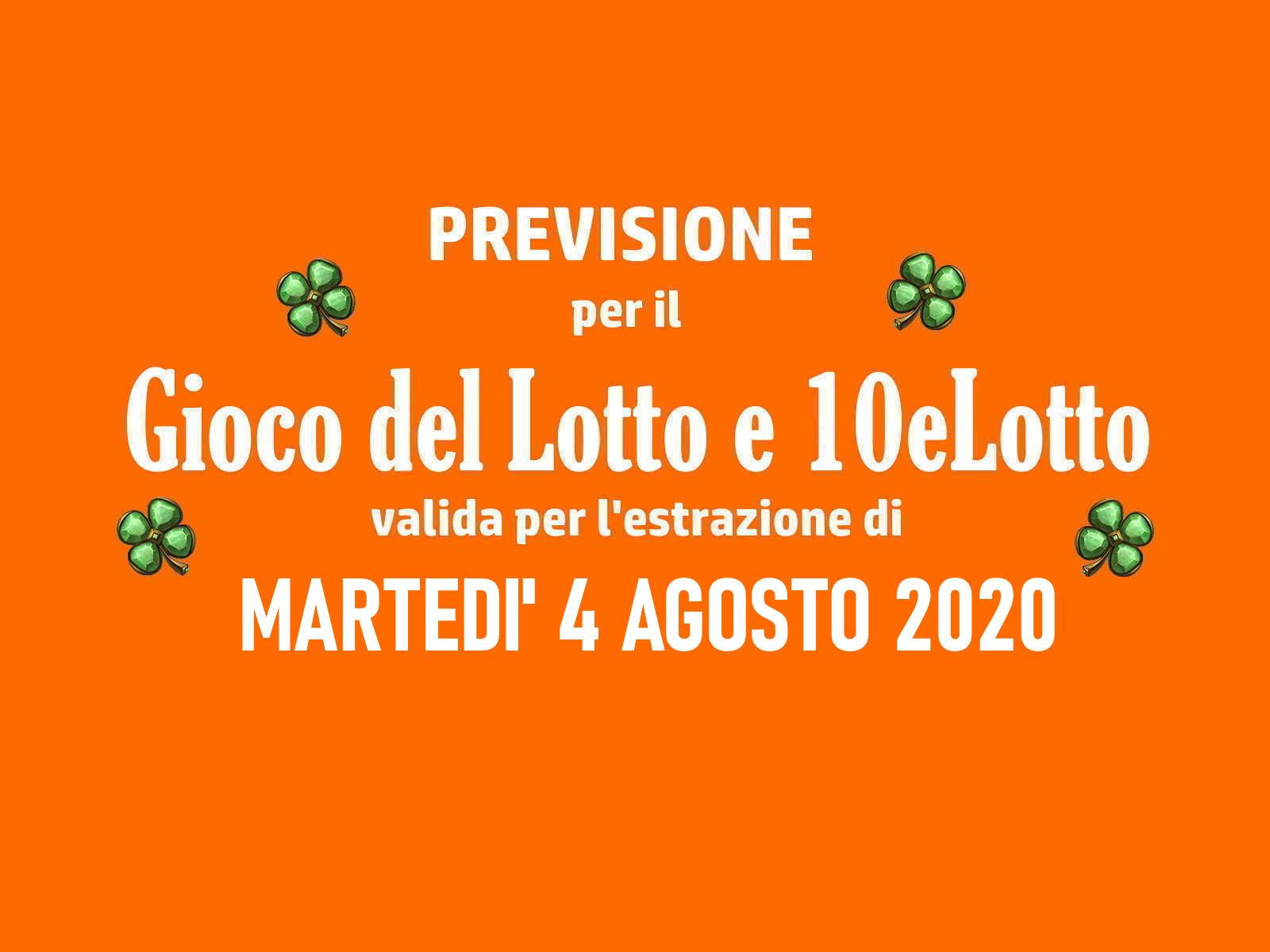 Previsione Lotto 4 Agosto 2020