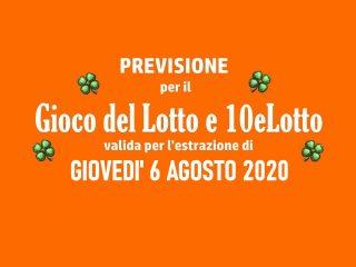 Previsione Lotto 6 Agosto 2020