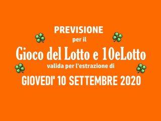 Previsione Lotto 10 Settembre 2020
