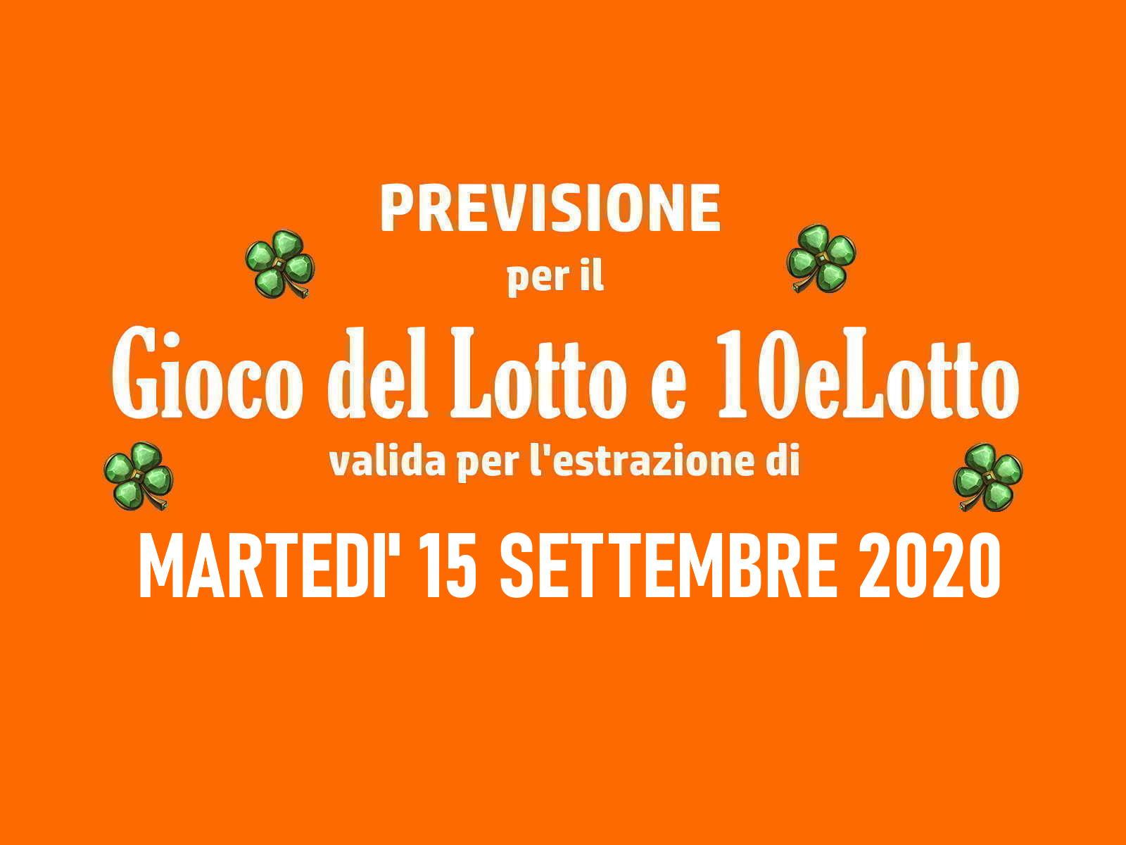 Previsione Lotto 15 Settembre 2020